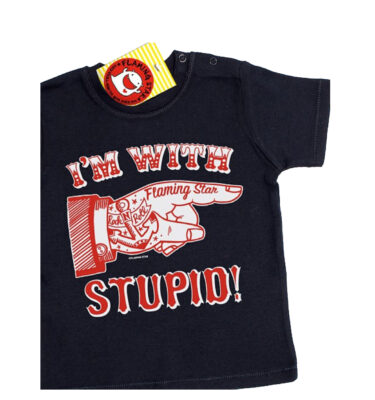 CAMISETA FLAMING STAR, I´M WITH A STUPID