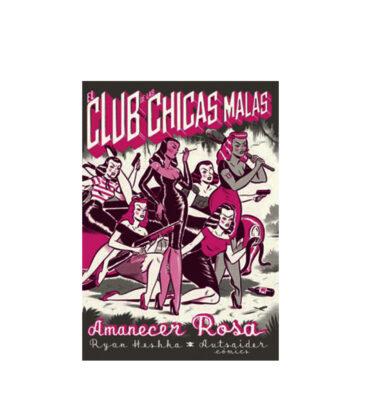 EL CLUB DE LAS CHICAS MALAS, RYAN HESHKA
