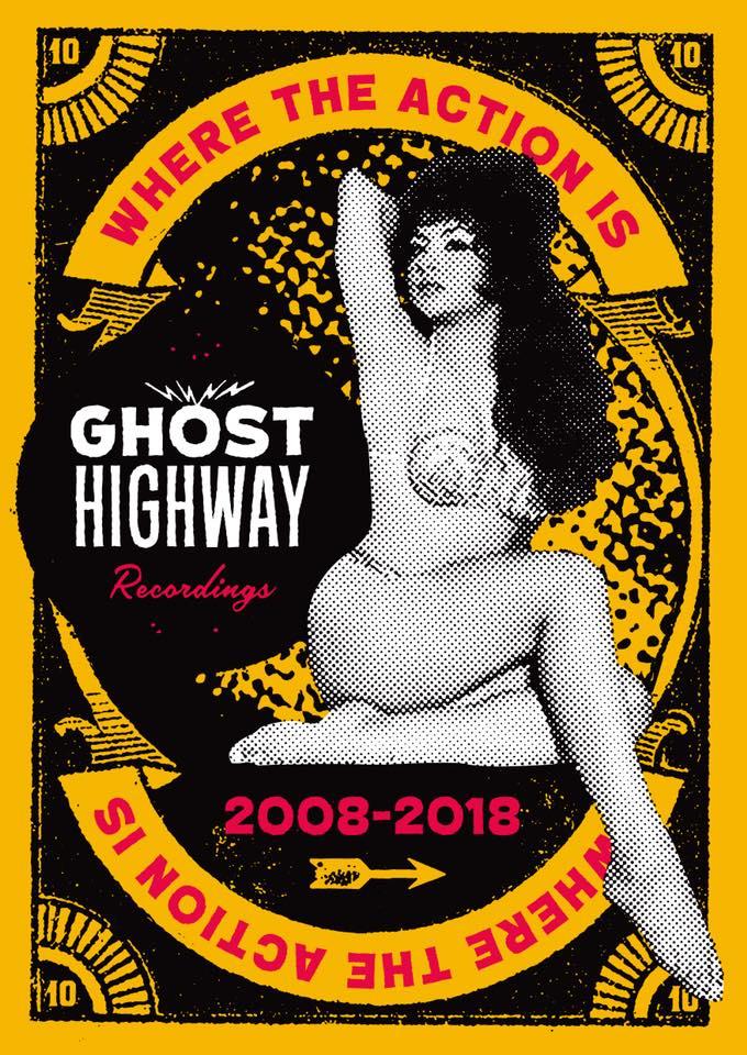 10 AÑOS DE GHOST HIGHWAY RECORDINGS. EL ANIVERSARIO DEL ROCK