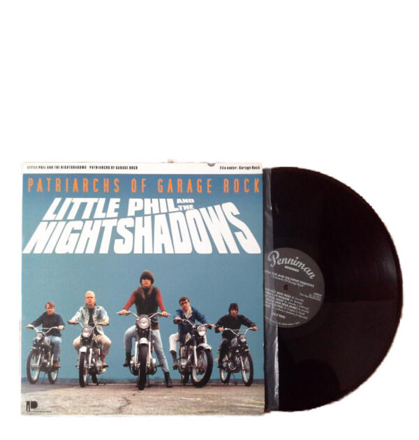 LITTLE PHIL AND THE NIGHT SHADOWS- PATRIARCHS OF THE GARAGE ROCK