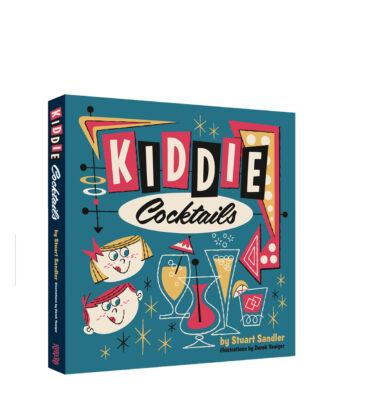 KIDDIE COCKTAILS, STUART SANDLER